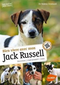 Valérie Dramard - Bien vivre avec mon Jack Russel - Education, comportement, soins.