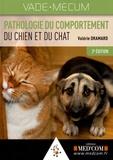 Valérie Dramard - Vademecum de pathologie du comportement du chien et du chat.