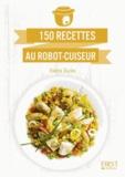 Valérie Duclos - 150 recettes au robot-cuiseur.