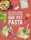 Valérie Duclos - Les meilleures recettes de One pot pasta.