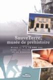 Valérie Duguet - SauveTerre, musée de préhistoire - Vivre il y a 10000 ans dans la vallée de la Lémance.
