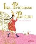 Valérie Dumas et Frédéric Kessler - La Princesse parfaite.
