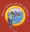 Valérie Dumas - Mères belles (un peu agitées).