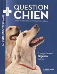 Valérie Duphot - Question chien - Mon guide vétérinaire.