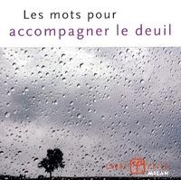 Valérie Dupuy - Les mots pour accompagner le deuil.