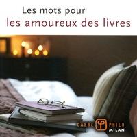 Valérie Dupuy - Les mots pour les amoureux des livres.