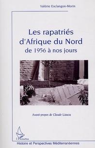 Les rapatriés dAfrique du Nord de 1956 à nos jours.pdf