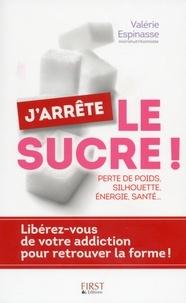 Valérie Espinasse - J'arrête le sucre !.