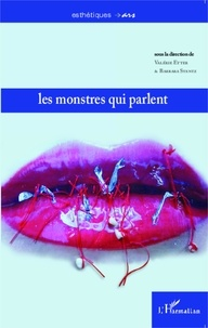 Valérie Etter et Barbara Stentz - Les monstres qui parlent.