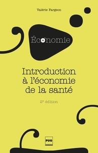 Valérie Fargeon - Introduction à l'économie de la santé - 2e édition.