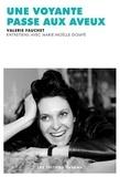 Valérie Fauchet - Une voyante passe aux aveux.