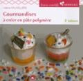 Valérie Fauvellière - Gourmandises à créer en pâte polymère.