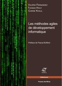 Valérie Fernandez et Thomas Houy - Les méthodes agiles en développement informatique.