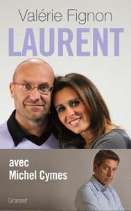 Valérie Fignon et Michel Cymes - Laurent.