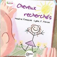 Valérie Fontaine et Lydia F. Ferron - Cheveux recherchés - Collection BAMBOU.