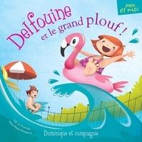 Valérie Fontaine et Anne-Marie Bourgeois - Delfouine et le grand plouf!.