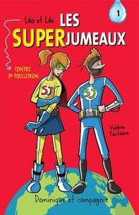 Valérie Fontaine et Jérémie Roy-Savard - Léa et Léo - Les SUPERJUMEAUX  : Léa et Léo - Les SUPERJUMEAUX - 1.