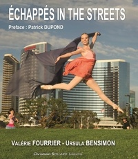 Valérie Fourrier-Malavergne et Ursula Bensimon - Echappés in The Streets.