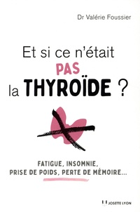 Deedr.fr Et si ce n'était pas la thyroide ? Image