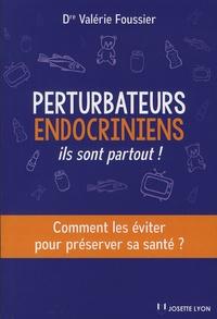 Perturbateurs endocriniens : ils sont partout! - Comment les éviter pour préserver sa santé ?.pdf
