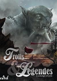 Valérie Frances - Trolls & Légendes - L'anthologie officielle.