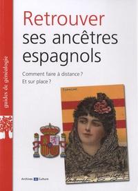 Valérie Franco-Courtillet et Mélanie Ruiz - Retrouver ses ancêtres espagnols.