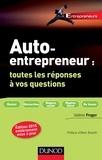 Valérie Froger - Auto-entrepreneur : toutes les réponses à vos questions - 3e éd..