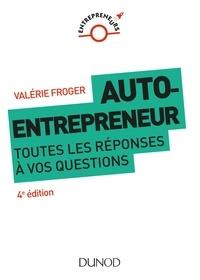 Valérie Froger - Auto-entrepreneur - Toutes les réponses à vos questions.