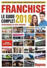 Valérie Froger et Jacques Gautrand - La franchise - Le guide complet.
