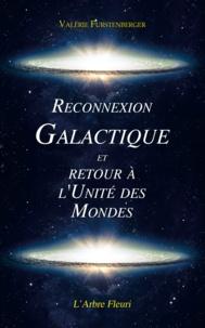 Valérie Furstenberger - Reconnexion galactique et retour à l'unité des mondes.