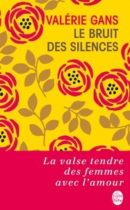 Valérie Gans - Le bruit des silences.
