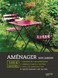 Valérie Garnaud - Aménager son jardin.