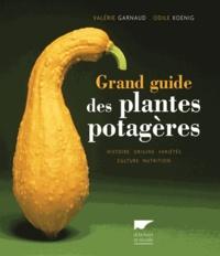 Valérie Garnaud et Odile Koenig - Grand guide des plantes potagères.