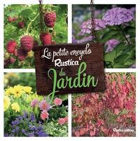 Valérie Garnaud - La petite encyclo Rustica du jardin.