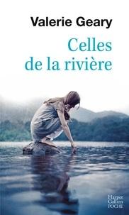 Valerie Geary - Celles de la rivière.