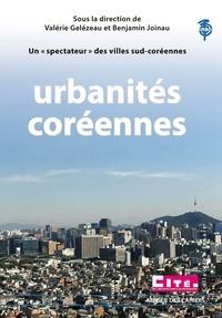 """Valérie Gelézeau et Benjamin Joinau - Urbanités coréennes - Un """"spectateur"""" des villes sud-coréennes."""