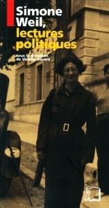 Valérie Gérard - Simone Weil, lectures politiques.