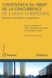 Valérie Giacobbo Peyronnel et Christophe Verdure - Contentieux du droit de la concurrence de l'Union européenne - Questions d'actualité et perspectives.