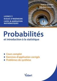 Histoiresdenlire.be Probabilités et introduction à la statistique - Cours et exercices corrigés Image