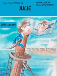 Valérie Gognon et Bruno Doutremer - Julie corsaire.