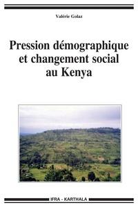 Valérie Golaz - Pression démographique et changement social au Kenya.