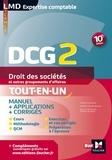 Valérie Gomez-Bassac et Françoise Rouaix - Droit des sociétés et autres groupements d'affaires DCG 2 - Manuel & applications.