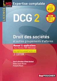 Valérie Gomez-Bassac et Françoise Rouaix - Droit des sociétés et autres groupements des affaires DCG 2 - Manuel & applications.