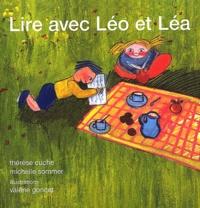 Valérie Goncet et Thérèse Cuche - Lire avec Léo et Léa - Méthode de lecture CP.