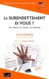 Valérie Goutte - Le surendettement, et vous ? - Les risques, les causes, les solutions.