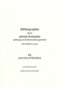 Goodtastepolice.fr Bibliographie de la presse française politique et d'information générale des origines à 1944 - Hautes-Pyrénées (65) Image
