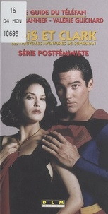 Valérie Guichard et Pierre Bannier - LOIS ET CLARK. - Les nouvelles aventures de Superman, série postféministe.