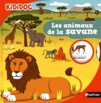 Valérie Guidoux et Didier Balicevic - Les animaux de la savane.