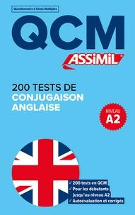 Valérie Hanol - 200 tests de conjugaison anglaise - Niveau A2.