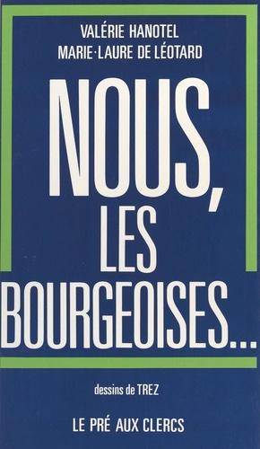 Nous, les bourgeoises